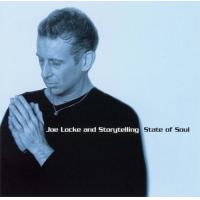 Joe Locke: State Of Soul