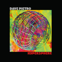 Album Hypersphere by Dave Pietro