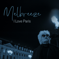 Album I Love Paris by Melbreeze