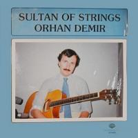 Album Sultan Of Strings by Orhan Demir