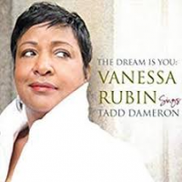 Vanessa Rubin: The Dream Is You: Vanessa Rubin Sings Tadd Dameron