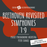 The Pocket Philharmonic Orchestra, Peter Stangel: The Pocket Philharmonic Orchestra, Peter Stangel – Beethoven Revisited Symphonies 1-9
