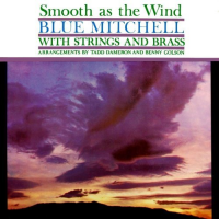 Blue Mitchell: Smooth as Wind