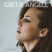 ...in any key by Gretje Angell