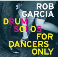 "Read ""Drum Solos For Dancers Only"" reviewed by"