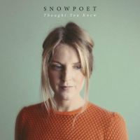 Snowpoet: Thought You Knew