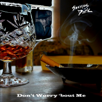 Don't Worry 'bout Me (Single) by Shamus Dark