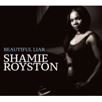 Shamie Royston: Beautiful Liar