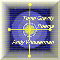 Album Tonal Gravity Poems by Andy Wasserman
