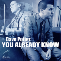 You Already Know - showcase release by Dave Potter