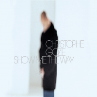 Album Show Me The Way by Christophe Goze