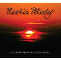 Album A Burgeoning Consciousness by Noshir Mody