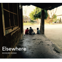 Album Elsewhere by Keisuke Kishi