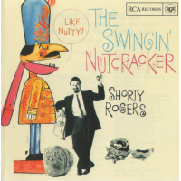 Shorty Rogers: Nutcracker