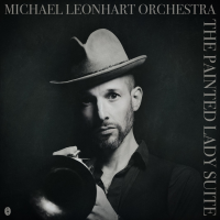 Album The Painted Lady Suite by Michael Leonhart