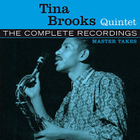 Tina Brooks Quintet: The Complete Recordings