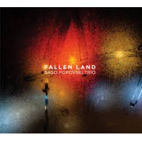 Sasho Popovski Trio: Fallen Land
