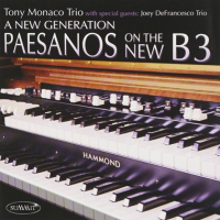 Tony Monaco: A New Generation Paesanos on the New B3