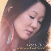 Album Working For The Dreamers by Grace Kelly