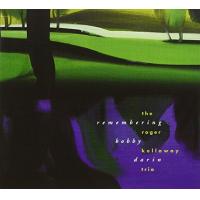 Remembering Bobby Darin by Roger Kellaway
