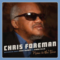 Album Now Is The Time by Chris Foreman