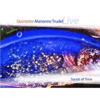 Album Quintette Marianne Trudel- Sands of time by Marianne Trudel