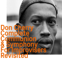 Album Complete Communion & Symphony For Improvisers Revisited by Don Cherry