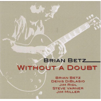 Album Without a Doubt by Brian Betz