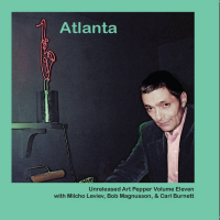 "Read ""Unreleased Art Pepper Volume Eleven: Atlanta"" reviewed by Peter J. Hoetjes"