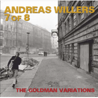 Album Andreas Willers 7 of 8 - The Goldman Variations by Andreas Willers