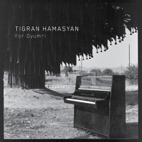 For Gyumri by Tigran Hamasyan