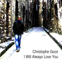 Album I Will Always Love You (Single) by Christophe Goze