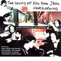 Album The Sound of New York Jazz Underground by Pablo Ablanedo