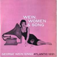 Album Wein, Women & Song by George Wein