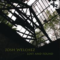 Album Lost And Found by Josh Welchez