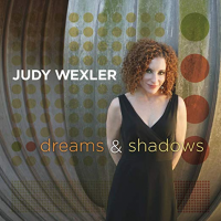Album Dreams & Shadows by Judy Wexler