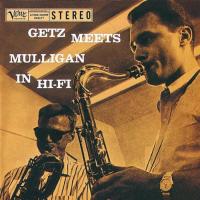 Album Getz Meets Mulligan In Hi-Fi by Stan Getz
