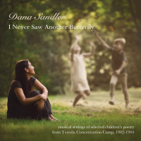 I Never Saw Another Butterfly by Dana Sandler