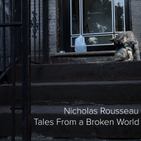 Album Tales From a Broken World (EP) by Nick Rousseau
