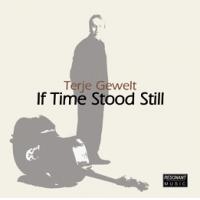 Album If Time Stood Still by Terje Gewelt
