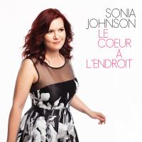 Album Le Coeur à l'endroit by Sonia Johnson