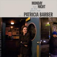 Album Monday Night Live At The Green Mill Volume 2 by Patricia Barber