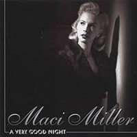 Album A Very Good Night by Maci Miller