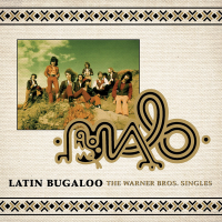 Malo: Latin Bugaloo: The Warner Bros. Singles