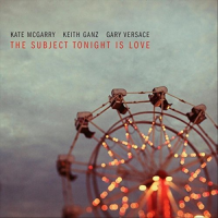 Album The Subject Tonight Is Love by Kate McGarry