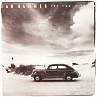 Album The Early Years by Jan Hammer