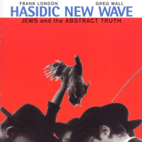 Hasidic New Wave: Jews & the Abstract Truth