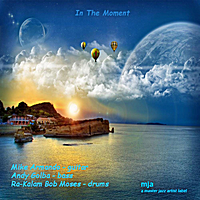 Album In the Moment by Mike Armando