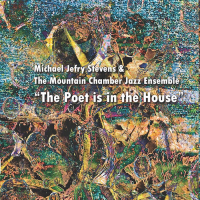Album The Poet is in the House by Michael Jefry Stevens