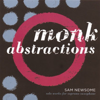 Album Monk Abstractions by Sam Newsome